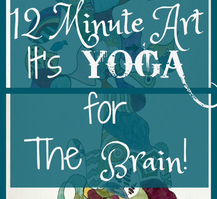 12 Minute Art – A Mindfulness Practice
