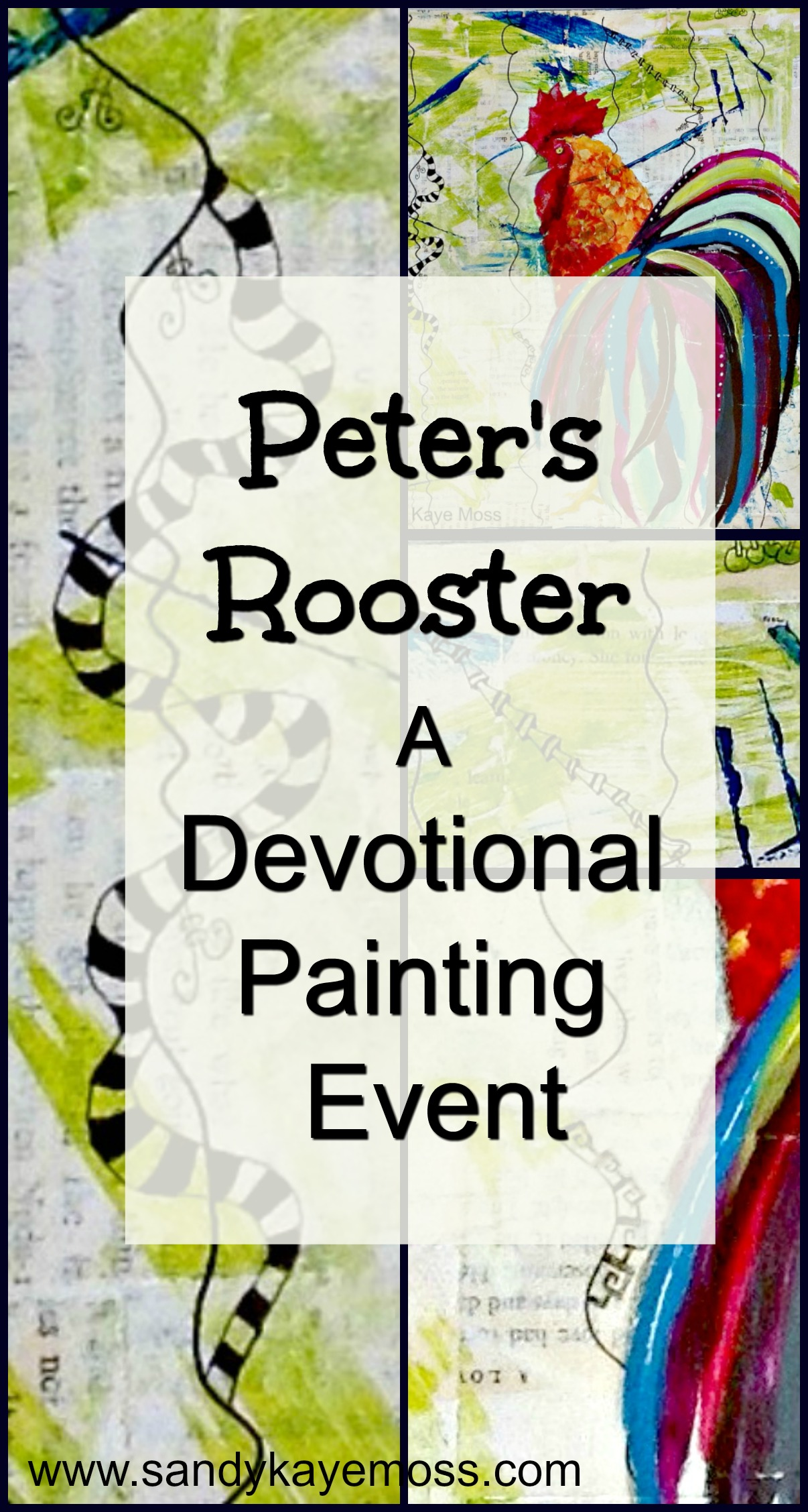 Peters' Rooster. A painting. A story. A devotional. Create your own piece of art as you paint along with me. Discover the story of devotion, fear betrayal and forgiveness that was the disciple, Peter's, life. This event is perfect for your small group, retreat, Women's Ministry or friends in a Bible Study group looking for something new.